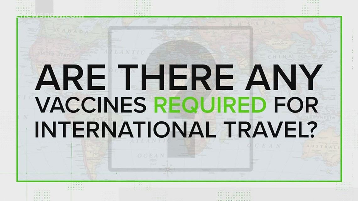 VERIFY: Are there any COVID-19 vaccines required for international travel?