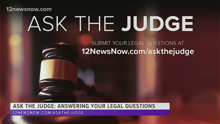 Ask the Judge | Judge Larry Thorne answers viewers legal questions