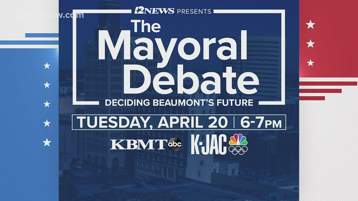 12News to host Beaumont mayoral debate April 20th