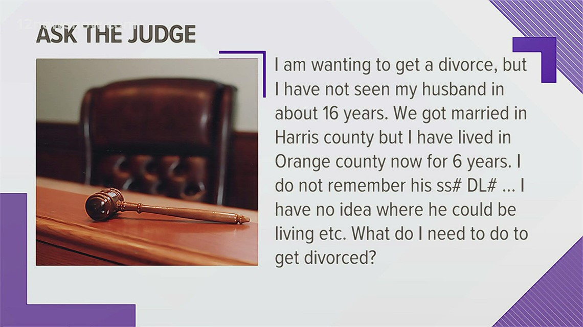 Ask the Judge: I haven't seen my husband in 16 years, what do I do to get a divorce?
