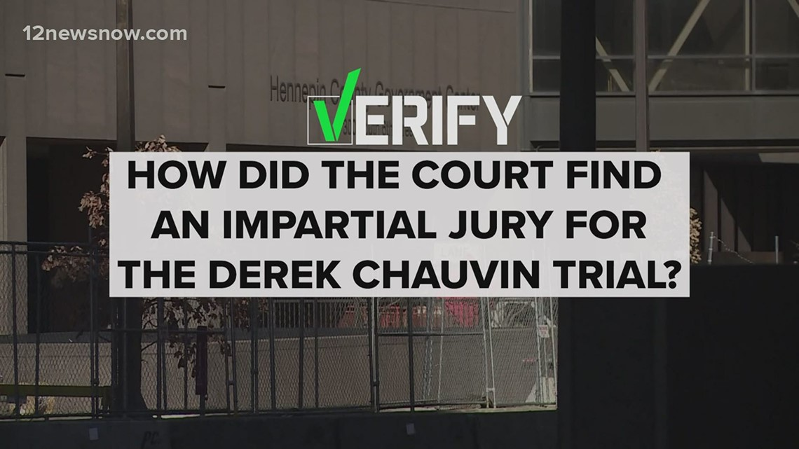 VERIFY: How did the court find an impartial jury for the Derek Chauvin trial?