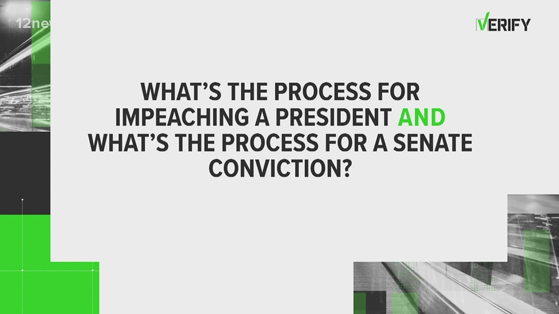 VERIFY: What's the process for impeaching a president?