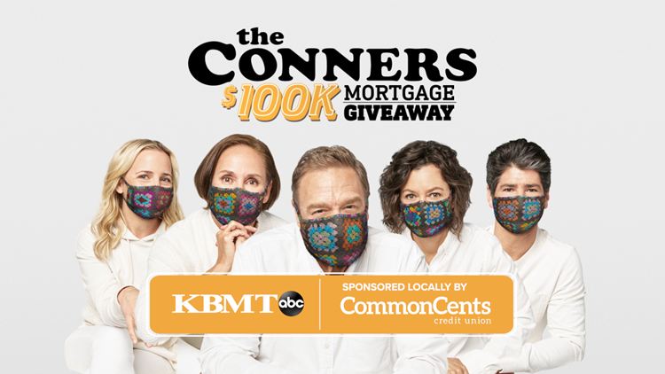 Enter the Conners $100K Mortgage Giveaway for a chance at 1 of 5 $20K prizes